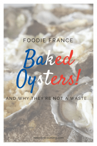 A story about how I thought we were going to waste lovely fresh Oléron oysters but ended up with a delicious meal of baked oysters.