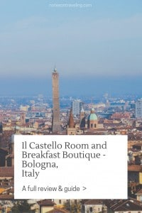 Read all about my stay in Il Castello Room and Breakfast Boutique in Bologna. Includes info on location, transport, and facilities.