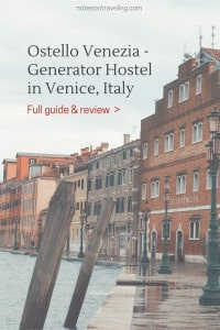 A comprehensive review of the Ostello Venezia aka the Generator Hostel Venice or the HI Hostel Venice. How to get there, where to eat, what to expect, etc.