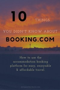 Travel cheaper and better by booking accommodation via Booking.com: How it works. Why it works. Tips & tricks to make it work better for you and your host. #budgettravel #traveltips #backpacking