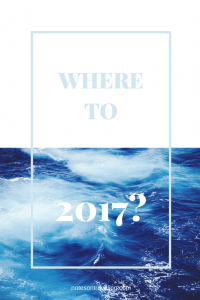 Where to 2017, Notes on Traveling?