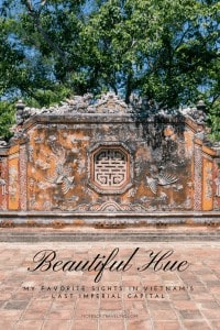 After spending a few weeks in Hue, the last imperial capital of Vietnam, these are my absolute must-dos for a 1- or 2-day itinerary. Plus logistics advice. (Hue Citadel, Forbidden City) #travelguide #travelitinerary #vietnamtravel