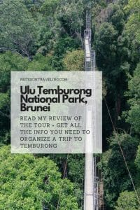 A must-do in Brunei: Read all about the Ulu Temburong National Park tour - my review, what to expect, where you can buy tours, how much it costs, other things to do in Temburong, etc. Like all the best Notes on Traveling posts, this Brunei guide contains all the info you need to make your visit happen. #travelguides #bruneiitinerary #southeastasia #offthebeatentrack #jungletrekking #canopywalk