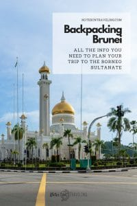 Learn all you need to know to plan your backpacking trip to Brunei. While Brunei is not the kind of cheap budget travel destination you might be used to from other Southeast Asia backpacking staples such as Indonesia, Malaysia or Thailand, there are a number of things you can do for free and it is possible to do the main sights (including a day in Ulu Temburong National Park) in 2 or 3 days.  #bruneiitinerary #bruneidarussalam #backpackingasia #southeastasia #borneotravel